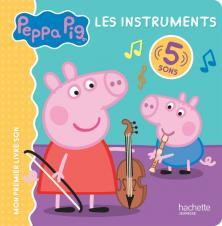Peppa Pig - Livre son - Les instruments