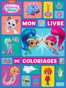 Shimmer & Shine - Mon livre de coloriages