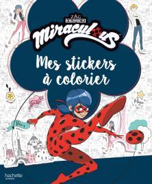 Miraculous - Stickers à colorier