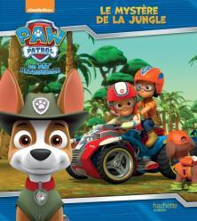 """Paw Patrol-La Pat""""Patrouille - Le mystère de la jungle"""
