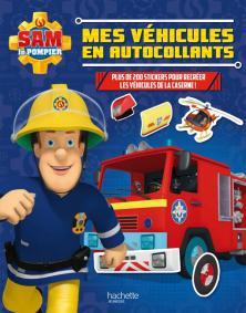 Sam le pompier - Activités Mes véhicules en autocollants