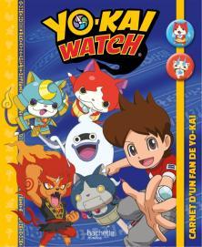 Yo-Kaï Watch - Carnet d'un fan de Yo-kai