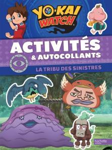 Yo-Kaï Watch Activités et Autocollants La tribu des Sinistres