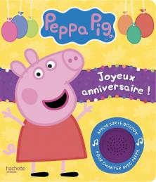 Peppa Pig - Livre-son Joyeux anniversaire !