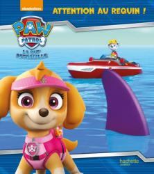 Paw Patrol-La Pat'Patrouille - Attention au requin !