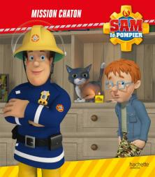 Sam le Pompier-Mission chaton