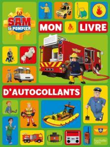 Sam le Pompier - Mon livre d'autocollants NED