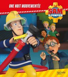 Sam le Pompier-Une nuit mouvementée