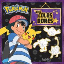 Pokemon - Mes colos dorés
