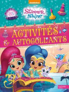 Shimmer & Shine - Activités et autocollants