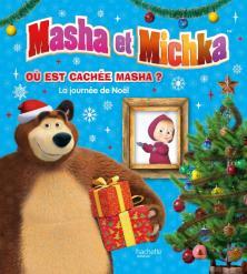 Masha et Michka - Où est cachée Masha ? - La journée de Noël