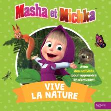 Masha et Michka-Vive la nature