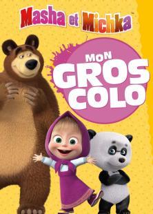 Masha et Michka - Mon Gros Colo NED