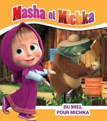 Masha et Michka - Du miel pour Michka