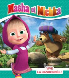 Masha et Michka- Vive la randonnée!