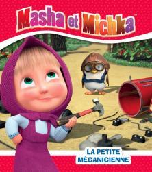 Masha et Michka - La petite mécanicienne