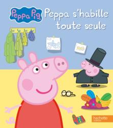 Peppa Pig-Peppa s'habille toute seule