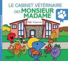 Le cabinet vétérinaire des Monsieur Madame - Monsieur Madame