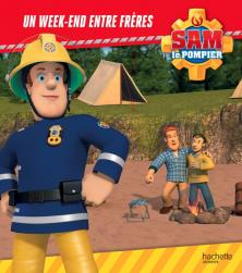 Sam le Pompier - Un week-end entre frères