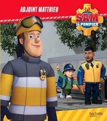 Sam le Pompier - Adjoint Matthieu