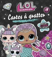 L.O.L. Surprise! - Cartes à gratter - Fantastique