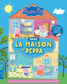 Peppa Pig - Dans la maison de Peppa
