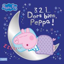 Peppa Pig - 3, 2, 1... Dors bien, Peppa !