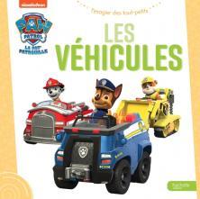 Pat' Patrouille - L'imagier des tout-petits - Les véhicules