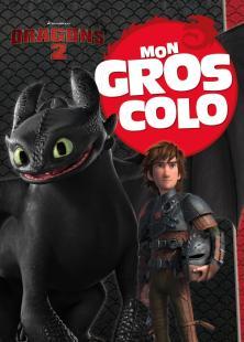 Dragons - Mon Gros Colo