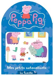 Peppa Pig / Mes petits autocollants - la famille
