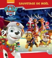 Paw Patrol - La Pat' Patrouille / Sauvetage de Noel