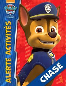 Paw Patrol - La Pat' Patrouille / Alerte activités - Chase