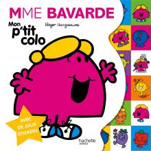 Monsieur Madame / Mon p'tit colo Mme Bavarde