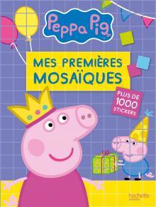 Peppa Pig - Mes premières mosaïques