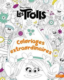 Trolls - Coloriages extraordinaires