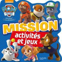 Paw Patrol - La Pat'Patrouille /Mission Activités et jeux