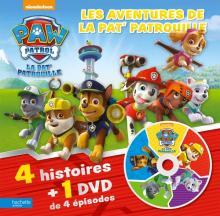 Paw Patrol-La Pat'Patrouille - Les aventures de la Pat' Patrouille - 4 histoires + 1 DVD