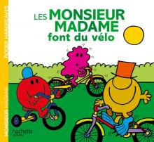 Les Monsieur Madame font du vélo