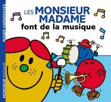 Les Monsieur Madame font de la musique