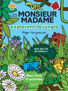 LIVRE D'ACTIVITES LES MONSIEUR MADAME EXPLORENT LA JUNGLE