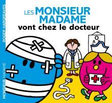 Les Monsieur Madame vont chez le docteur