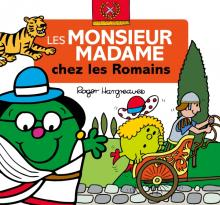 """Les Monsieur Madame """"A travers les âges"""" - Les Romains"""