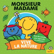 Monsieur Madame - Vive la nature