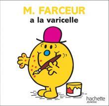 M. Farceur a la varicelle