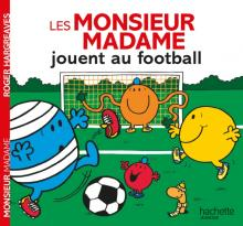Les Monsieur Madame jouent au football