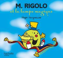 Monsieur Rigolo et la lampe magique