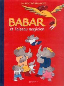 Babar et l'oiseau magicien
