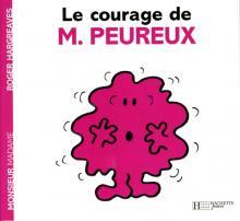 Le courage de Monsieur Peureux