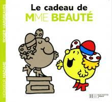 Le cadeau de Madame Beauté