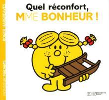 Quel reconfort, Madame Bonheur !